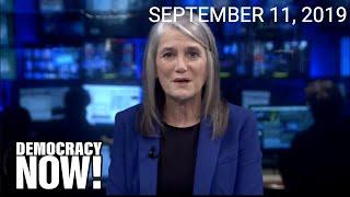 Top U.S. & World Headlines — September 11, 2019