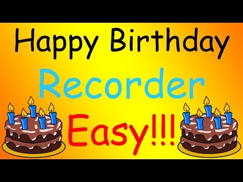 Happy Birthday - Recorder (Easy) [TUTORIAL]