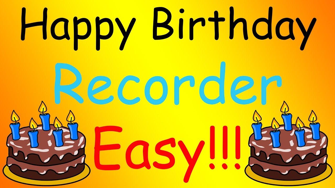Happy Birthday Recorder Easy Tutorial Youtube