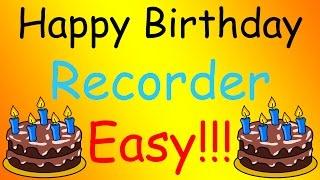 Video Happy Birthday - Recorder (Easy) [TUTORIAL] download MP3, 3GP, MP4, WEBM, AVI, FLV Oktober 2018