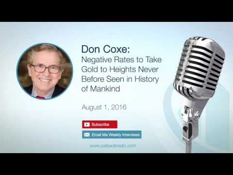 Don Coxe: Negative Rates to Take Gold to Heights Never Before Seen in History of Mankind