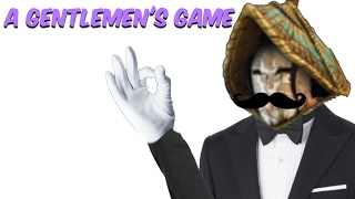 For Honor - A Gentlemen's Game