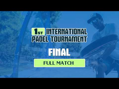 1st International Padel Tournament Greece by Greek Padel Academy