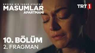Masumlar Apartmanı 10. Bölüm 2. Fragman
