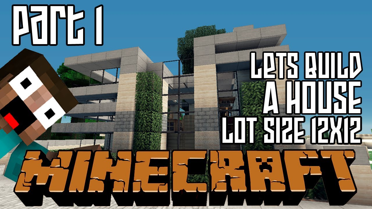 Minecraft Lets Build HD House 12x12 Lot Part 1 YouTube