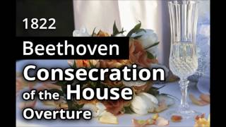 BEETHOVEN: The Consecration of the House OVERTURE, Op.124