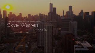 Chicago Underground series by Skye Warren - BOOK TRAILER