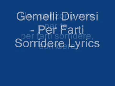 Gemelli diversi solo per farti sorridere lyrics youtube - Per farti sorridere gemelli diversi testo ...