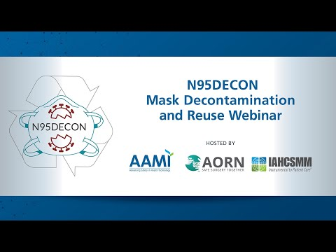 N95DECON Mask Decontamination And Reuse Webinar