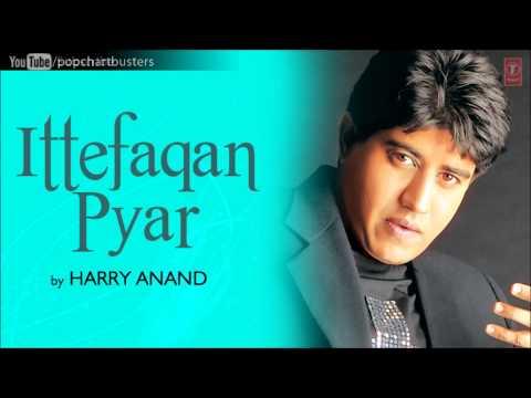 Kabhi Khushboo Kabhi Jaadu Full Song - Harry Anand - Ittefaqan Pyar Album Songs