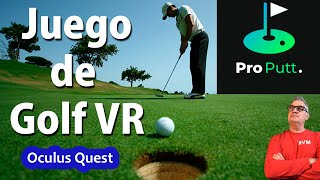 Juego de Golf Pro Putt - Oculus Quest Español - Golf Game, it's great!