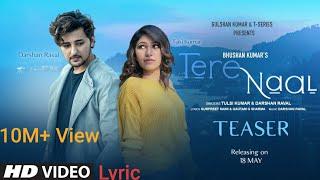 Tere Naal / Darshan Rawal and Tulsi kumar/ #Loveyoumylife