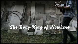 Watch Bony King Of Nowhere On My Way Home video