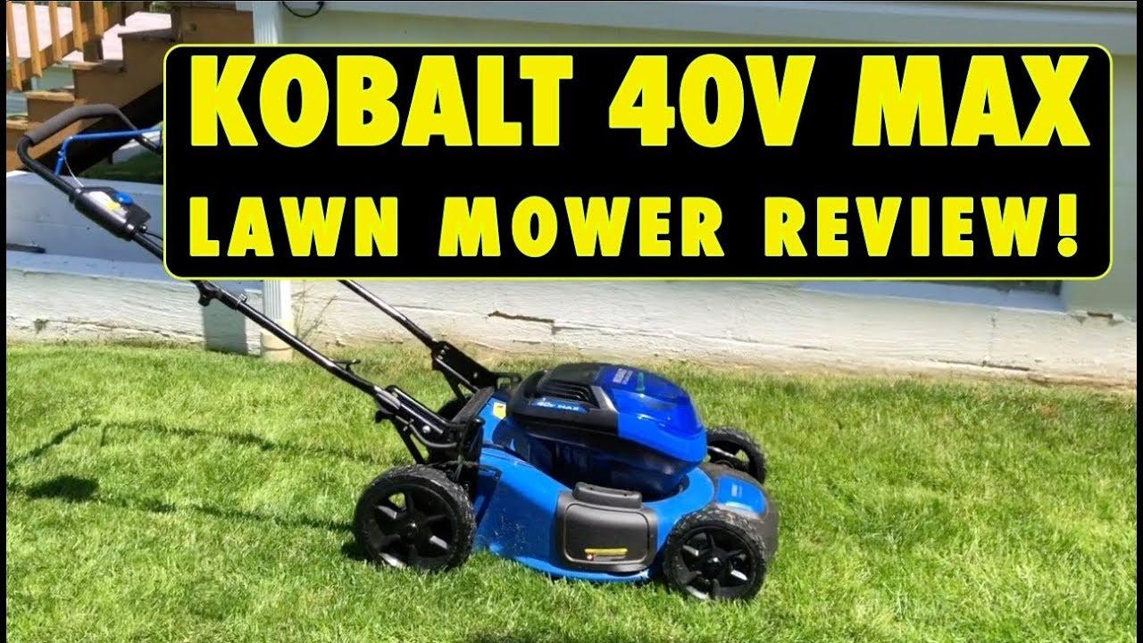 Kobalt 40v Max Brushless Battery Powered Lawn Mower Review 2018 Youtube