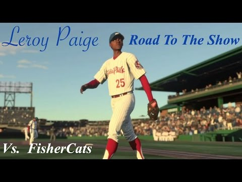 MLB The Show 16 - Leroy Paige - Road To The Show - Against the FisherCats