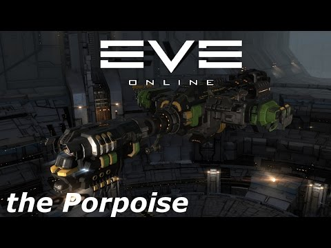 EVE Online - The Porpoise