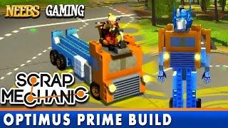 Scrap Mechanic - Optimus Prime Build!