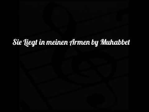 Muhabbet - Sie liegt in meinen Armen Karaoke
