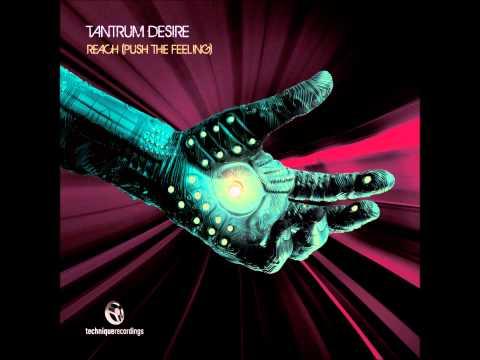 Клип Tantrum Desire - Reach- Original Mix