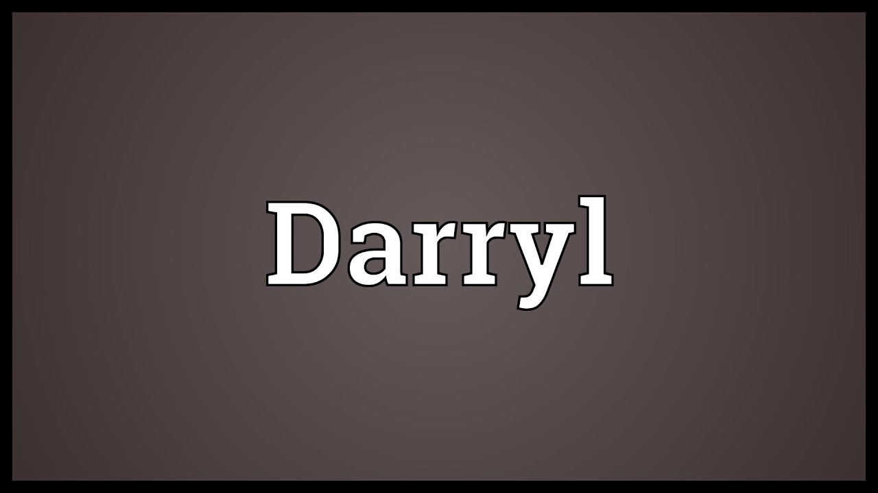 Darryl Meaning - YouTube