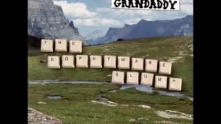 Grandaddy - Chartsengrafs