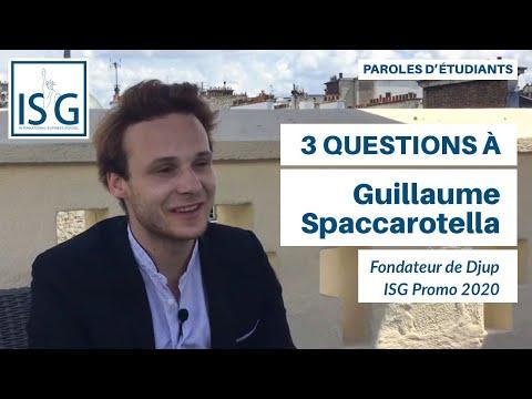 3 questions à Guillaume Spaccarotella (ISG promo 2020) - Fondateur de Djup
