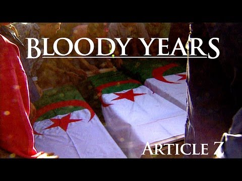 """The Bloody Story Of Algeria's Road To """"Democracy"""""""