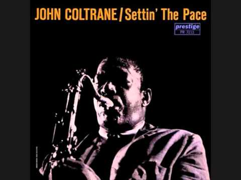 John Coltrane - I see your face before me