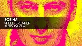 Bobina Speed Breaker Album Preview