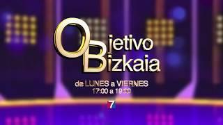 Objetivo Bizkaia | Tele 7
