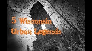5 Wisconsin Urban Legends