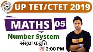 CLASS 05 || #UPTET/CTET 2019 || MATHS || By Mohit Sir || Number system
