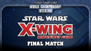 World Championship 2014: Star Wars X-Wing Miniatures Game Final Match