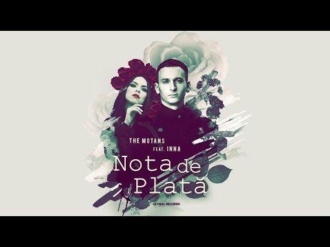 The Motans feat. INNA - Nota de Plata | Videoclip Oficial - Поисковик музыки mp3real.ru