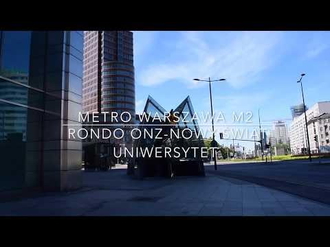 [METRO WARSAW M2] Rondo ONZ-Nowy Świat-Uniwersytet