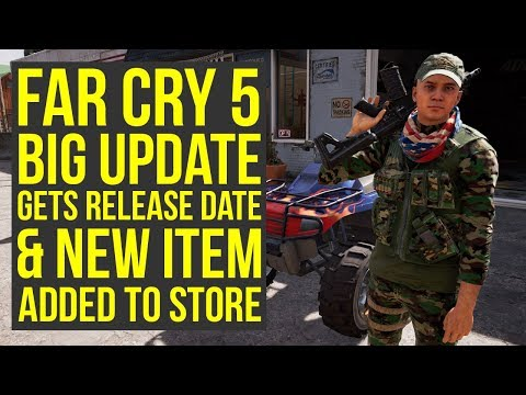 Big Far Cry 5 Update COMING REAL SOON & New Item Added To Shop (Far Cry 5 DLC - Farcry 5 Update)