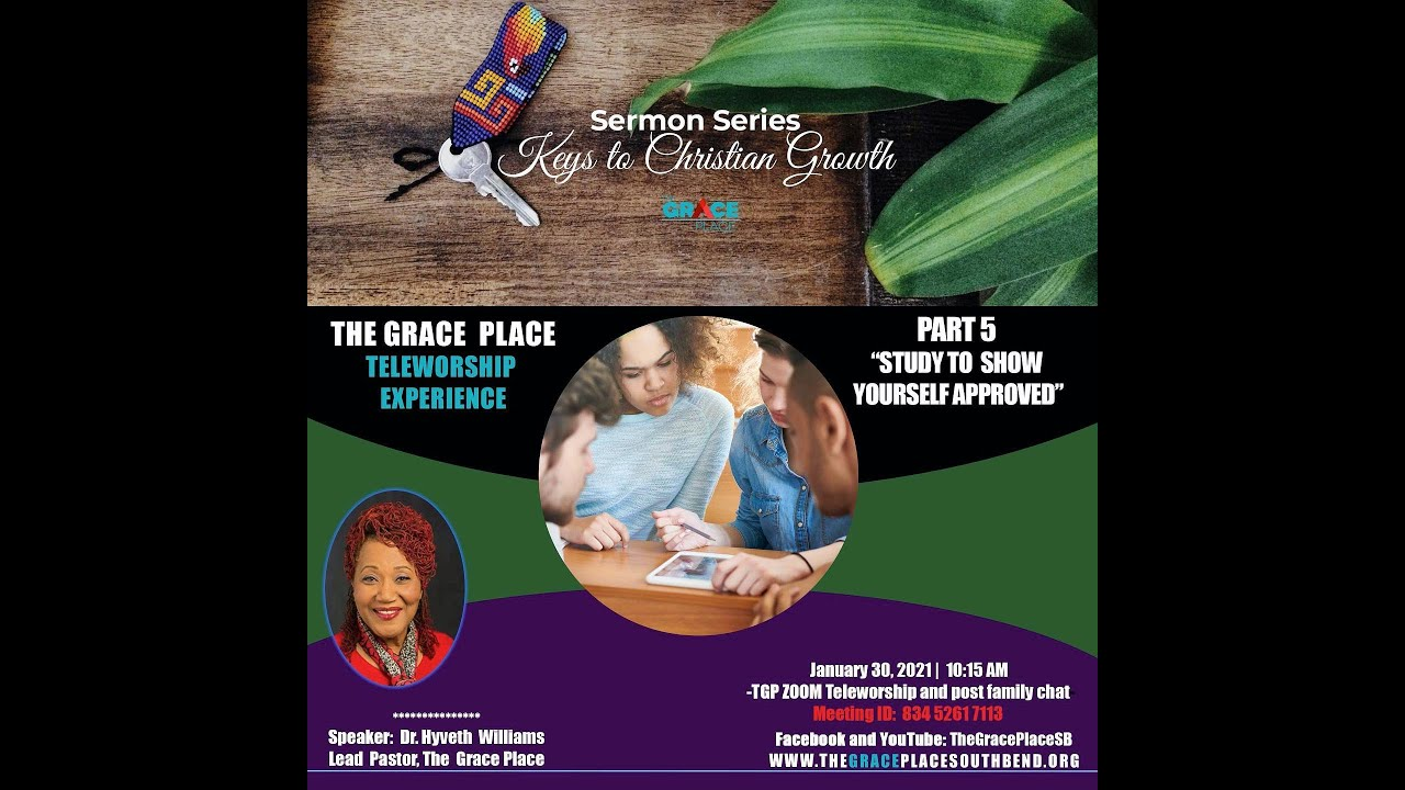 """Keys to Christian Growth Part 5 """"Study to Show Yourself Approved"""" Hyveth Williams"""