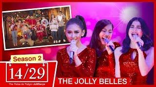 14/29 JolliSerye S2 Episode 4: The Jolly Belles