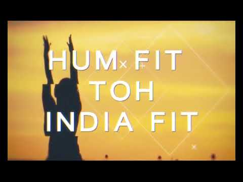 Hum Fit Toh India Fit Episode 7