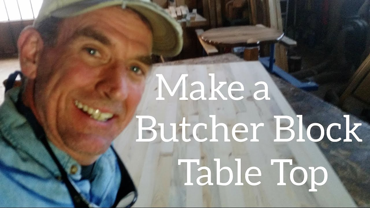 Make A Butcher Block Table Top Complete How To Youtube
