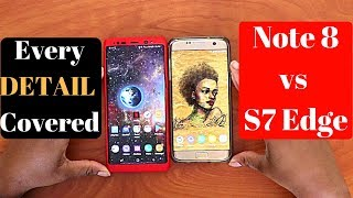 Samsung galaxy note 8 vs S7 edge in 2018
