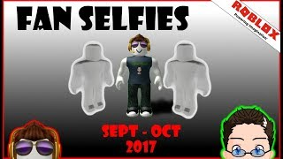 Fan Selfies - 2017 - September - October