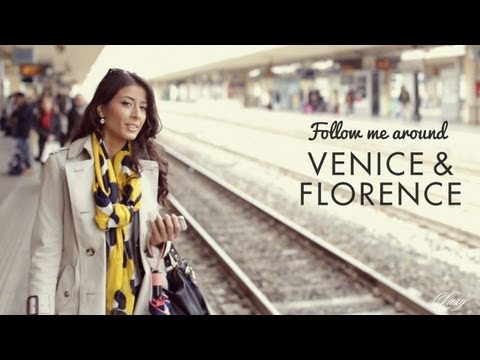 Follow Me Around Venice & Florence