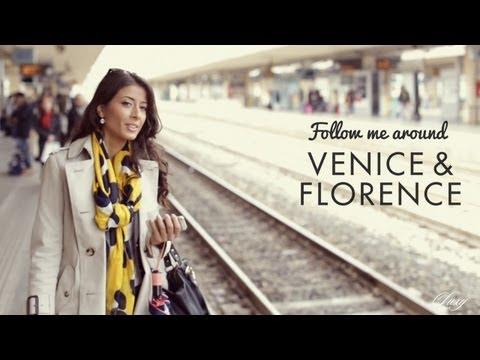 Follow Me Around Venice & Florence