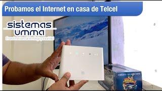 Probamos el internet en casa de Telcel y su modem Huawei B310s-518