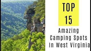 Amazing Camping Spots Iฑ West Virginia. TOP 15