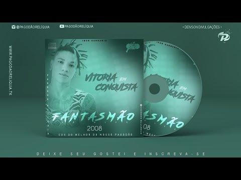 Fantasmão ao Vivo em Vitória da Conquista 2008