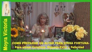 COMO PREPARAR UN ALTAR PARA DIOSA DE LA FORTUNA- Para Atraer  Fortuna-Riqueza- Exito y felicidad.