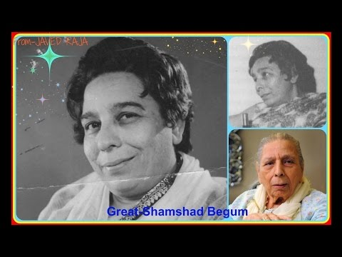 SHAMSHAD BEGUM-Film-SHOHLEY-1953-Ghari Ghari Bhar Aye Jiya Beqarar Ho-[ Rarest Gem ]