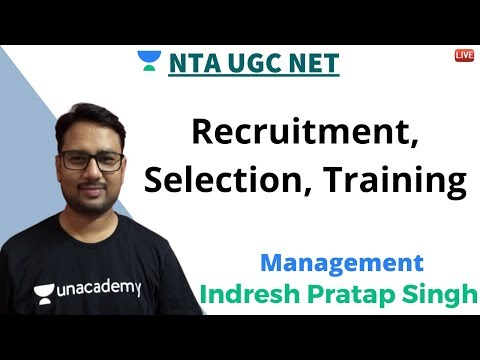 Recruitment, Selection, Training | Management | Unacademy Li